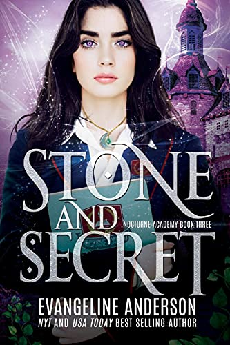 Stone and Secret: Nocturne Academy Book 3