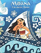 Moana Coloring Book: Great Coloring Book For Kids And Adults, Ages 2-12+