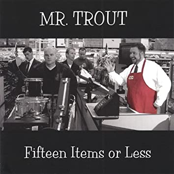 Fifteen Items or Less
