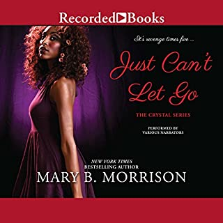 Just Can't Let Go audiobook cover art