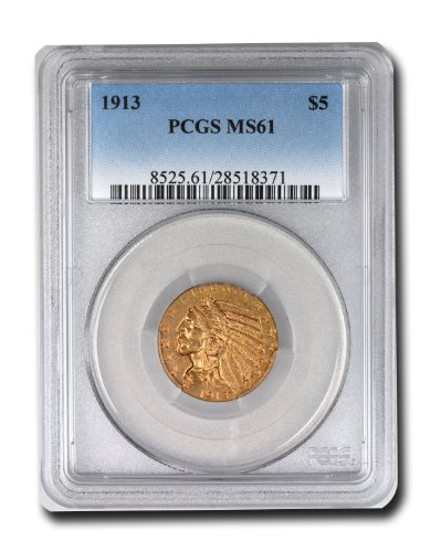 1913 Indian Head Five Dollar PCGS MS-61