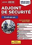 Adjoint de sécurité - Catégorie C - Tout-en-un: Epreuves de sélection 2020-2021 - 20 tutos offerts (2020)