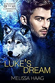 Luke's Dream: Judgement of the Six Companion Series, Book 3