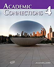 [(Academic Connections 4 with MyAcademicConnectionsLab)] [Author: Julia Williams] published on (December, 2009)