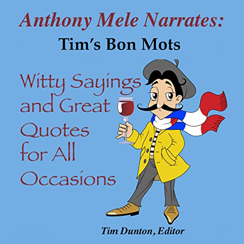 Tim's Bon Mots audiobook cover art