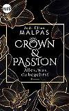 Crown & Passion - Alles, was du begehrst: Der krönende Abschluss des Zweiteilers