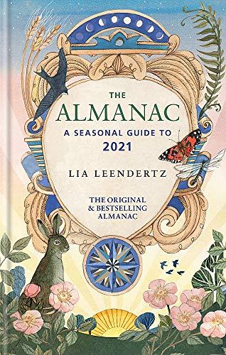 The Almanac: A Seasonal Guide to 2021
