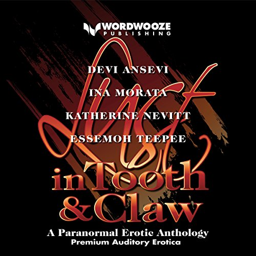 Lust in Tooth and Claw audiobook cover art