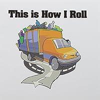 Dooni Designs面白いとユーモアデザイン–This is How I Roll Garbage Truck Garbagemanデザイン–グリーティングカード Set of 12 Greeting Cards
