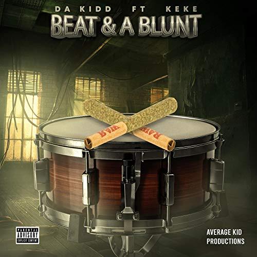 Beat & a Blunt (feat. KeKe) [Explicit]