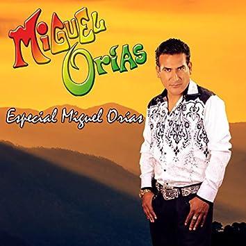 Especial Miguel Orías