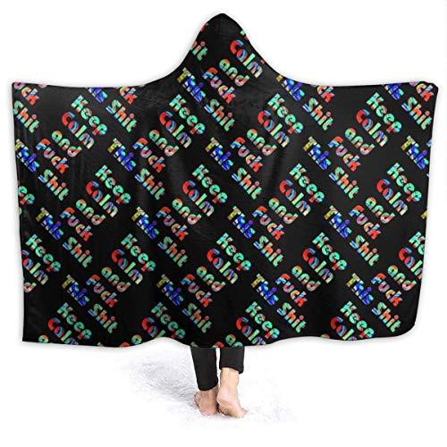 Hoodie Decke für Erwachsene Männer Frauen, warm halten Extra Soft Decke für Bett Couch Stuhl Wohnzimmer, Ruhe bewahren und Ficken Diese Scheiße Farbe Schwarz Übergroße Wearable Throw Home Decken