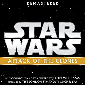 Star Wars: Attack of the Clones (Original Motion Picture Soundtrack)