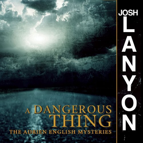 A Dangerous Thing audiobook cover art
