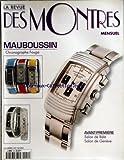 REVUE DES MONTRES (LA) [No 54] du 01/04/2000 - MAUBOUSSIN / CHRONOGRAPHE FOUGA - SALON DE BALE - SALON DE GENEVE - BERTOLUCCI -...