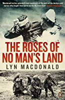 The Roses of No Man's Land by Lyn MacDonald(2013-11-26)