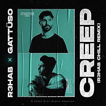 Creep (R3HAB Chill Mix)