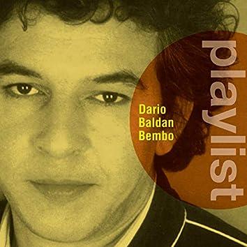 Playlist: Dario Baldan Bembo