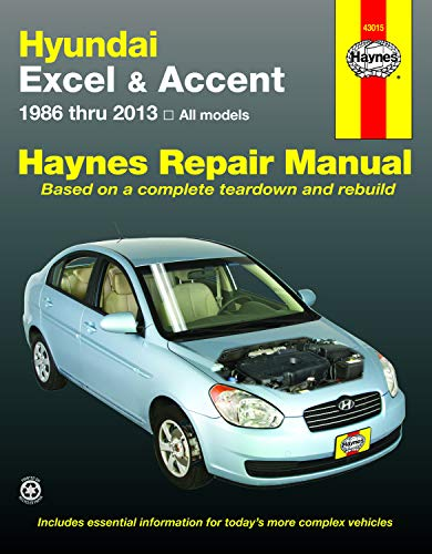 Hyundai Excel & Accent (86-13): 1986 to 2013: All Models (Hayne's Automotive Repair Manual)