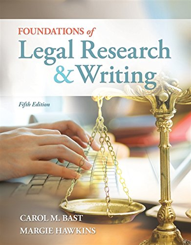 Compare Textbook Prices for Foundations of Legal Research and Writing 5 Edition ISBN 9781133278290 by Bast, Carol M.,Hawkins, Margie A.
