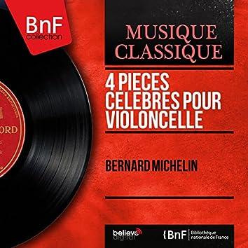 4 Pièces célèbres pour violoncelle (Mono Version)