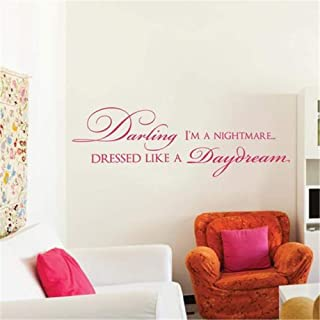 Wall Sticker Decal Mural Window Vinyl Decal Quote Art Darling I'm a Nightmare Dressed Like a Daydream