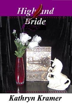 HIGHLAND BRIDE (GAME OF QUEENS Book 2) by [Kathryn Kramer]
