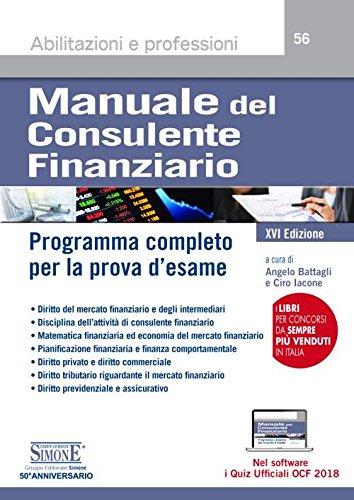 Manuale del consulente finanziario. Programma completo per la prova d'esame. Con software