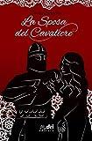 La Sposa del Cavaliere (DriEditore HistoricalRomance)