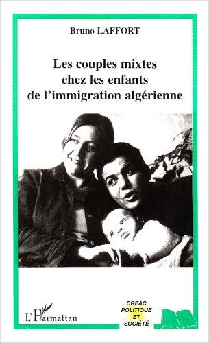 Les couples mixtes chez les enfants de l'immigration algérienne