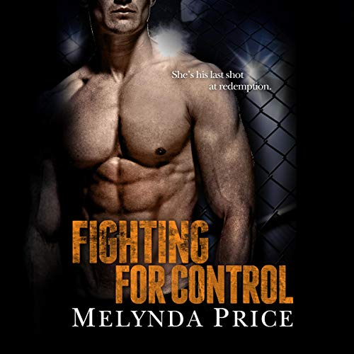 Fighting for Control Audiobook By Melynda Price cover art