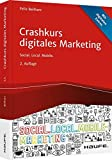 Crashkurs Digitales Marketing: Social. Local. Mobile.