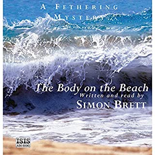 The Body on the Beach                   By:                                                                                                                                 Simon Brett                               Narrated by:                                                                                                                                 Simon Brett                      Length: 7 hrs and 32 mins     16 ratings     Overall 5.0