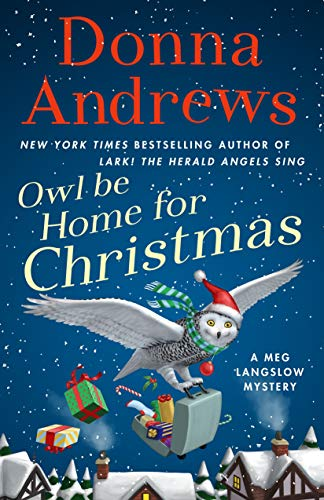 Owl Be Home for Christmas: A Meg Langslow Mystery (Meg Langslow Mysteries, 26)