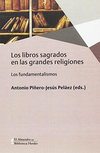 Libros sagrados en las grandes religiones: Los fundamentalismos