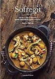 Sofreigit 50 receptres i històries particulars de la cuina catalana: 50 receptes i històries particulars de la cuina catalana: 9 (Sensacions)