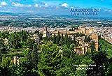 ALREDEDOR DE LA ALHAMBRA: Crónicas del paisaje