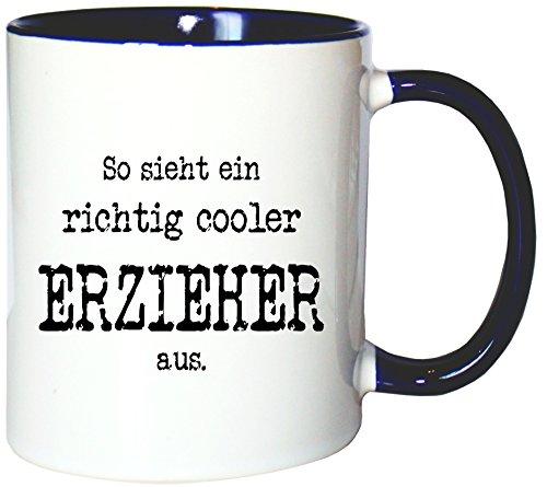 Mister Merchandise Kaffeetasse Becher So Sieht EIN richtig Cooler Erzieher aus. Pädagoge, Farbe: Weiß-Blau