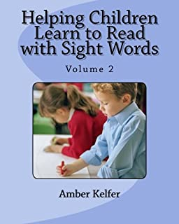 Helping Children Learn to Read with Sight Words: Volume 2