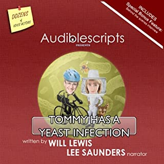 Tommy Has a Yeast Infection narrated by Lee Saunders audiobook cover art