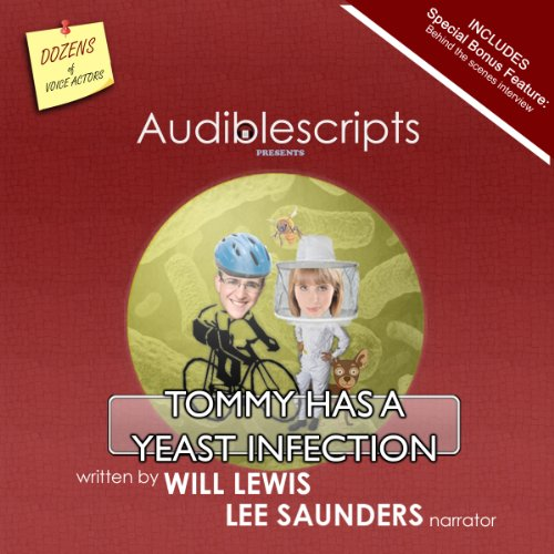 Tommy Has a Yeast Infection narrated by Lee Saunders cover art