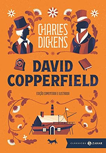 David Copperfield: edição comentada e ilustrada
