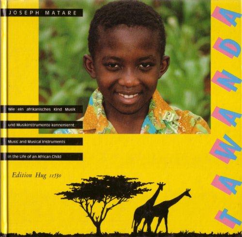 Tawanda. Wie ein afrikanisches Kind Musik und Musikinstrumente kennenlernt /Music and Musical Instruments in the Life of an African Child. Dt. /Engl.