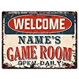 Welcome Name's Game Room Open Daily Custom Personalized Tin Chic Sign Rustic Vintage Style Retro Kitchen Bar Pub Coffee Shop Decor 9'x 12' Metal Plate Sign Home Store Man cave Decor Gift Ideas