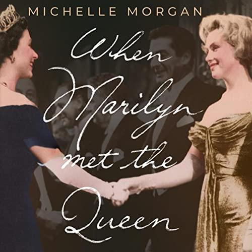 When Marilyn Met the Queen cover art