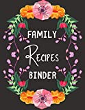 """Family Recipes Binder: personalized recipe box, recipe keeper make your own cookbook, 106-Pages 8.5"""" x 11"""" Collect the Recipes You Love in Your Own Custom book Made in USA"""