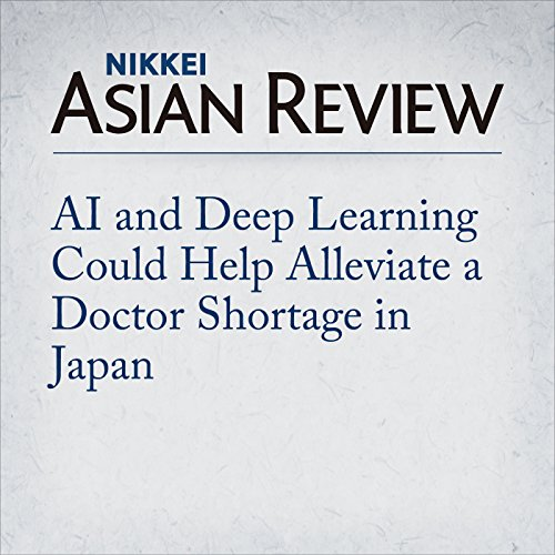 AI and Deep Learning Could Help Alleviate a Doctor Shortage in Japan | Toru Hatano