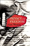 Privacy and Freedom - Alan F. Westin