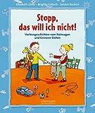 Stopp, das will ich nicht!: Vorlesegeschichten vom Nein sagen und Grenzen ziehen (Kleine Geschichten zum Vorlesen) - Brigitte Kolloch