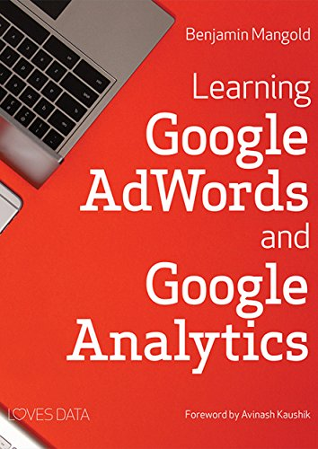 Learning Google AdWords and Google Analytics (English Edition)